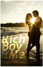 Rich Boy and Me by hugsandkisses101