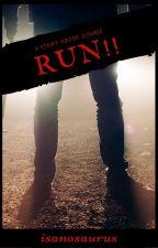 RUN!! by ihsanul