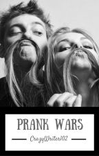 Prank Wars by CrazyWriter102