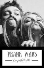 Prank Wars by CrazyWriter102