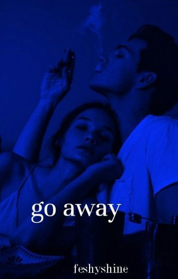 Go away ||Nash Grier [edytowane]
