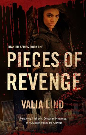 Pieces of Revenge by VLindWrites