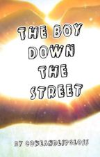 The Boy Down The Street by CokeAndLipGloss
