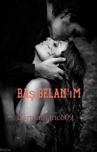 BAŞ BELAN'IM
