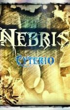 Nebris: le clan de Cyterio by Is-Light