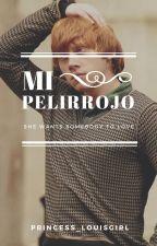 Mi Pelirrojo (Ron y tu) Segunda temporada by Princess_LouisGirl