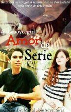 Amor de Serie [Cameron Boyce y Tú] by theboycegirl_