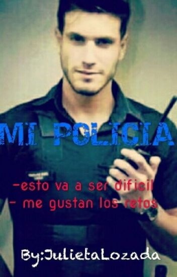 Mi policia.