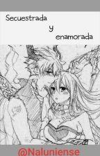 secuestrada y enamorada (nalu) {terminada} by naluniense