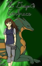 The Dragon's Embrace by RobynMcEndree