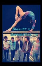 Bullies and Gymnastics. (One direction) by LorraineeVee_