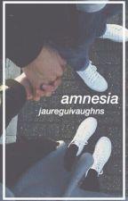 amnesia // c.p [completed] by jaureguivaughns