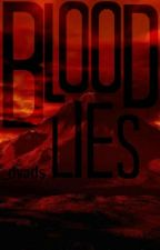 Blood Lies by _dyads
