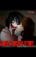 A crazy creepy story by giulia_the_killer