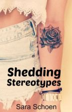 Shedding Stereotypes by XxNightStripexX