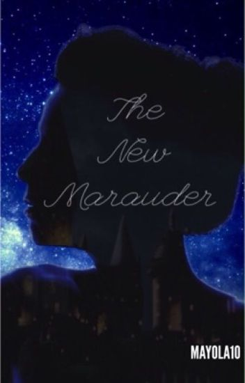 The new marauder