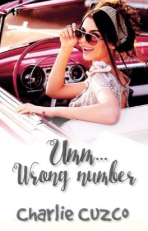Ummm...Wrong Number by ToGlam_ToGive_ADamn