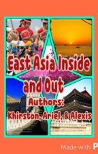 East Asia Inside and Out by Botdfloverss