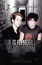 Love Is A Problem by Leabeckerlove1D