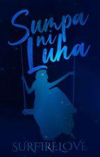 SUMPA ni LUHA by SurfireLove