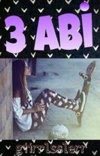 3 ABİ by Nisosso