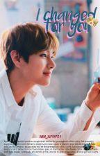 Por tu culpa cambie,ahora. .              Te amo. by kim_kpop21