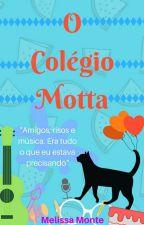 O Colégio Motta by Melissa_Monte
