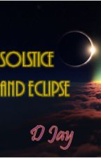 Solstice and Eclipse by jealous_magic