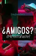 ¿Amigos? (Justin & Tu) by erika_lasnier