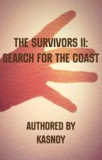 The Survivors II: Search For The Coast by Kasnoy