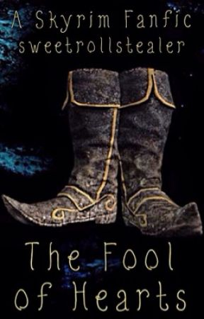 The Fool of Hearts [A Skyrim Fanfic] - Chapter Six: Amulets and