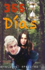 355 Días by R5FamilyLauratic