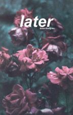 Later by tenerifestyles