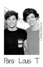 Para: Louis T | Larry Stylinson by CatnipStylinson