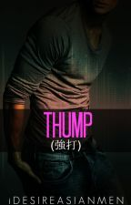Thump(強打) by dVAteWriters