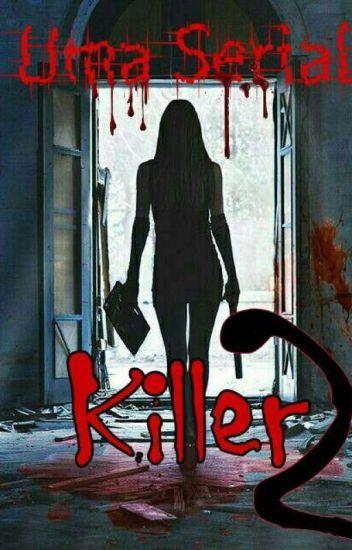 Uma Serial Killer † 2