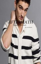 Aftermath - A Tom Parker Fanfic by teamdimplez