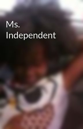 Ms. Independent by kymmie4u