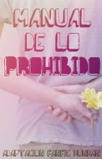 manual de lo prohibido ➳ hunhan by hunxohan