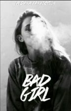 Bad Girl (Dana fanfic) by Millyxox1