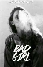 Bad Girl (Dana fanfic) by Millyxox1