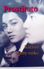 Kaisoo : Prostituto by Abby-neko