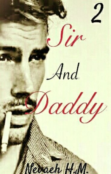 Sir And Daddy