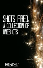Shots Fired: A Collection of Oneshots by MightyKeyboard