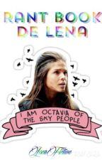 Rant Book de Lena by Cornedrue_Of_Skaikru