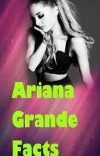 Ariana Grande Facts by kayla_lynn1012