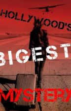 Hollywood's Biggest Mystery by youngwriters13