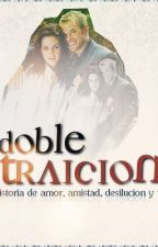 Doble Traición by fatill