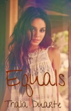 Equals (Klaus Mikaelson Love Story) by ThaDuarte