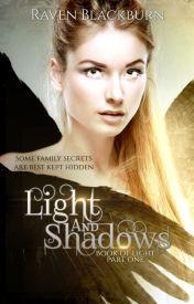 Light and Shadows by RavenBlackburn